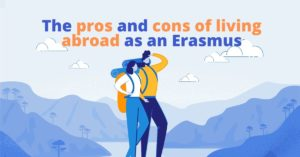 illustration of two travellers one man one woman next to the text: the pros and cons of living abroad as an Erasmus