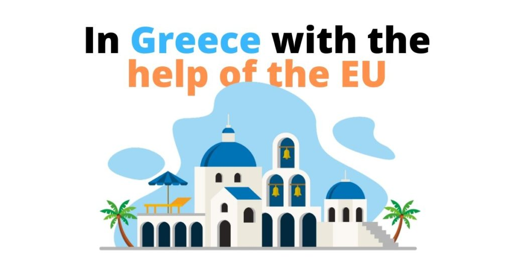 illustration of greek houses with the text In greece with the help of the EU